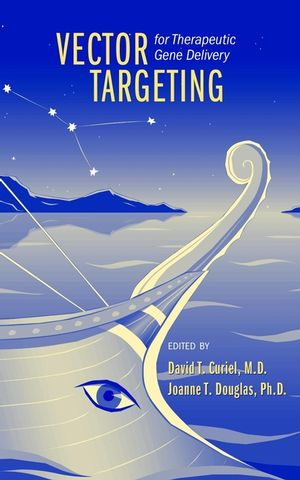 Vector Targeting for Therapeutic Gene Delivery (0471434795) cover image
