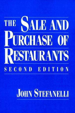 The Sale and Purchase of Restaurants, 2nd Edition