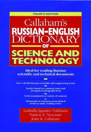Callaham's Russian-English Dictionary of Science and Technology, 4th Edition