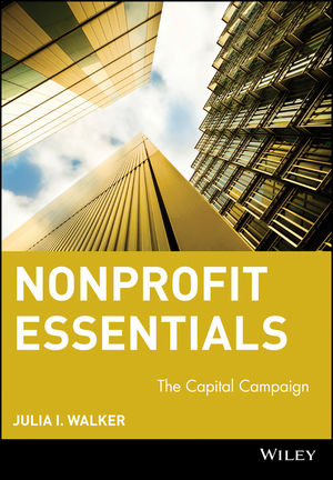 Nonprofit Essentials: The Capital Campaign (0471684295) cover image