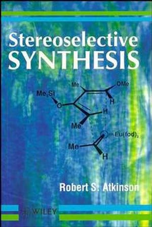 Stereoselective Synthesis (0471954195) cover image