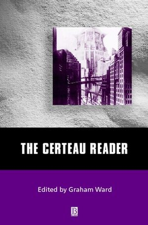 The Certeau Reader (0631212795) cover image