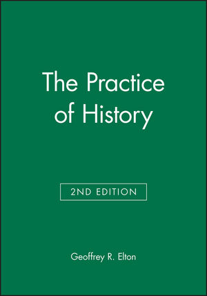 The Practice of History, 2nd Edition