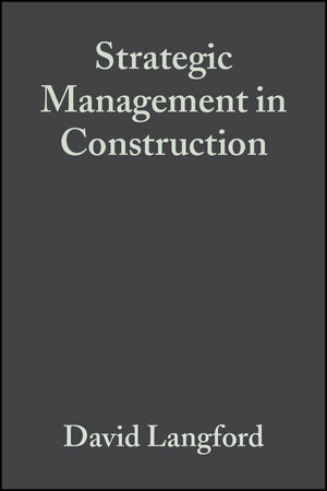 Strategic Management in Construction, 2nd Edition