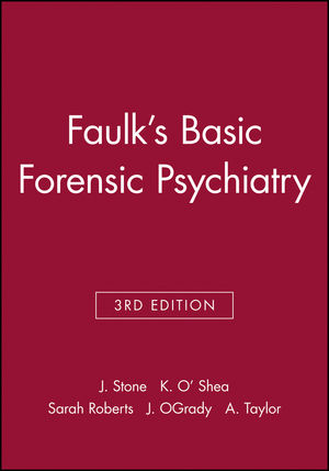 Faulk's Basic Forensic Psychiatry, 3rd Edition