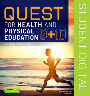Quest For Health and Physical Education Year 9 and 10 Australian Curriculum Edition eBookPLUS (Online Purchase)