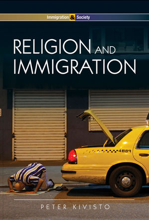 Religion and Immigration: Migrant Faiths in North America and Western Europe (0745641695) cover image