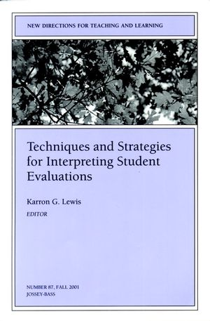 Techniques and Strategies for Interpreting Student Evaluations: New Directions for Teaching and Learning, Number 87 (0787957895) cover image