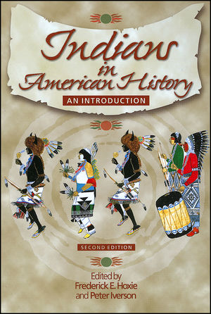 Indians in American History: An Introduction, 2nd Edition
