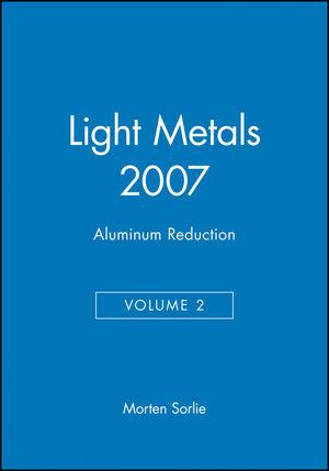 Light Metals 2007, Volume 2, Aluminum Reduction