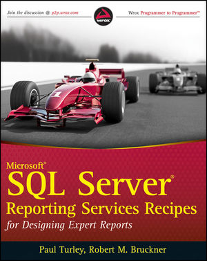 Microsoft SQL Server Reporting Services Recipes: for Designing Expert Reports (1118057295) cover image