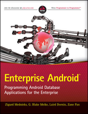 Enterprise Android: Programming Android Database Applications for the Enterprise (1118183495) cover image