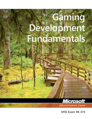 Exam 98-374 Gaming Development Fundamentals (1118359895) cover image