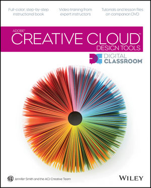 Adobe Creative Cloud Design Tools: Digital Classroom