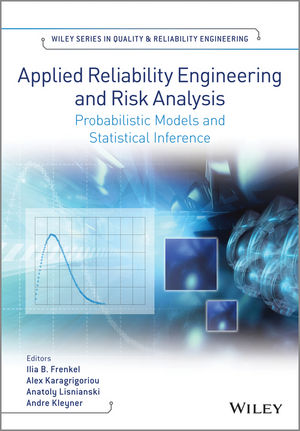 Applied Reliability Engineering and Risk Analysis: Probabilistic Models and Statistical Inference (1118701895) cover image