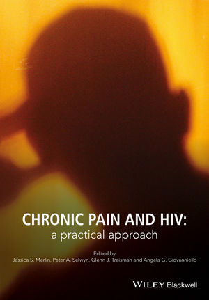 Chronic Pain and HIV: A Practical Approach (1118777395) cover image