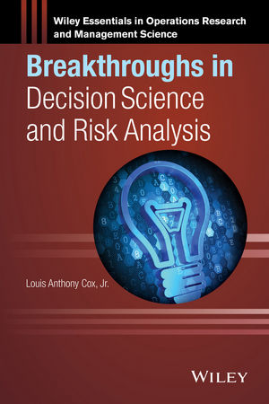 Breakthroughs in Decision Science and Risk Analysis (1118938895) cover image