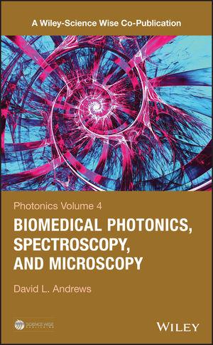 Photonics, Volume 4: Biomedical Photonics, Spectroscopy, and Microscopy (1119011795) cover image