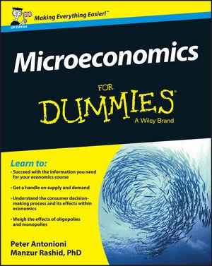 Microeconomics For Dummies - UK, UK Edition