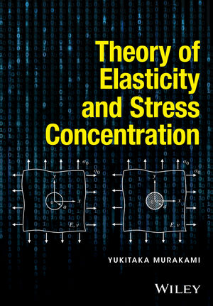 Theory of Elasticity and Stress Concentration (1119274095) cover image
