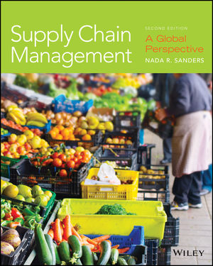 Supply Chain Management: A Global Perspective, 2nd Edition