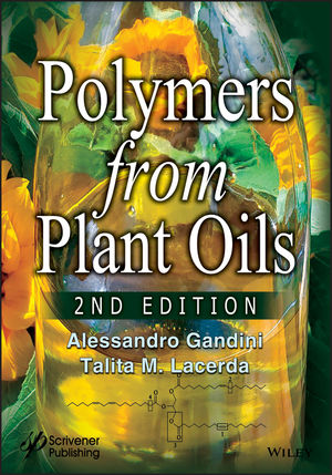 Polymers from Plant Oils, 2nd Edition