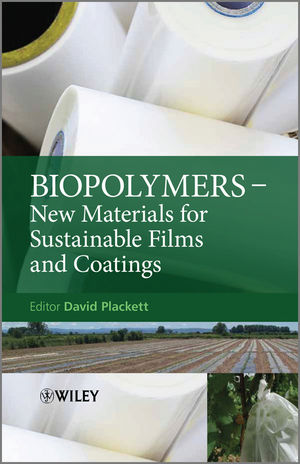 Biopolymers: New Materials for Sustainable Films and Coatings (1119995795) cover image