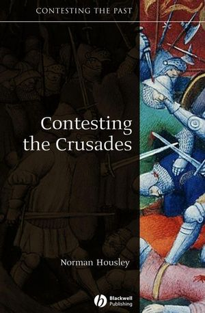Contesting the Crusades (1405111895) cover image