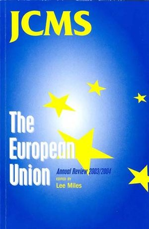 The European Union: Annual Review 2003 / 2004