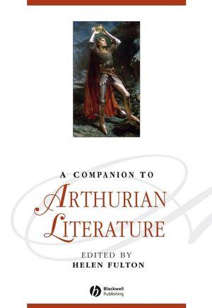 A Companion to Arthurian Literature (1405157895) cover image