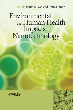 Environmental and Human Health Impacts of Nanotechnology (1444307495) cover image