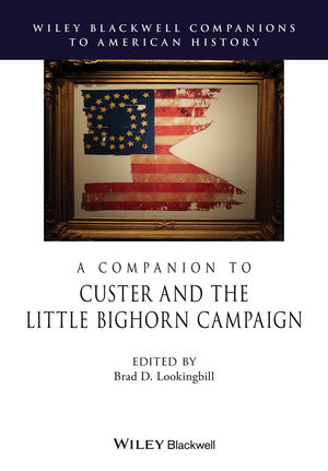 A Companion to Custer and the Little Bighorn Campaign (1444351095) cover image