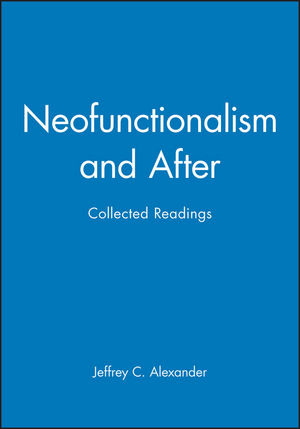 Neofunctionalism and After: Collected Readings