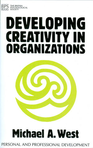 Developing Creativity in Organisations (1854332295) cover image