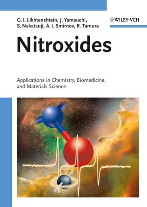 Nitroxides: Applications in Chemistry, Biomedicine, and <span class='search-highlight'>Materials</span> <span class='search-highlight'>Science</span>