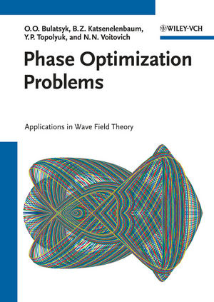 Phase Optimization Problems: Applications in Wave Field Theory (3527407995) cover image