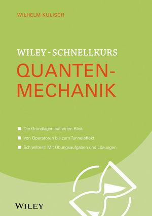 Wiley-Schnellkurs Quantenmechanik