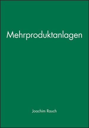 Mehrproduktanlagen