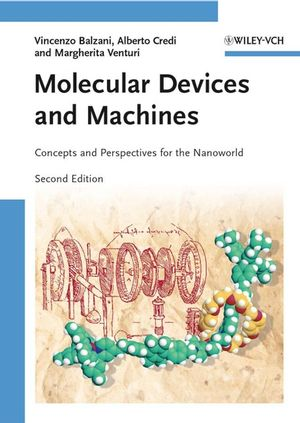 Molecular Devices and Machines: Concepts and Perspectives for the Nanoworld, 2nd Edition (3527621695) cover image