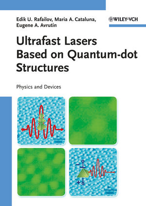 Ultrafast Lasers Based on Quantum Dot Structures: Physics and Devices (3527634495) cover image