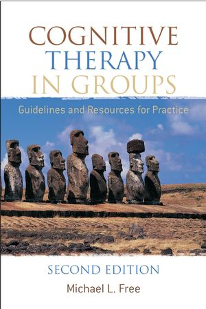 Cognitive Therapy in Groups: Guidelines and Resources for Practice, 2nd Edition (0470024496) cover image