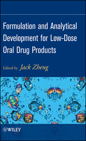 Formulation and Analytical Development for Low-Dose Oral Drug Products (0470056096) cover image