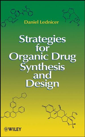 Strategies for Organic Drug Synthesis and Design, 2nd Edition