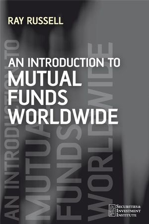 An Introduction to Mutual Funds Worldwide (0470510196) cover image