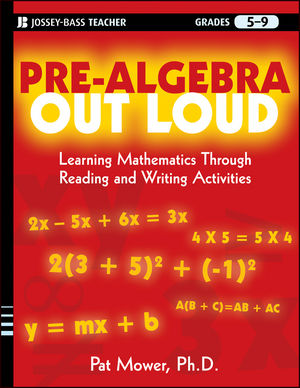Pre-Algebra Out Loud: Learning Mathematics Through Reading and Writing Activities (0470539496) cover image