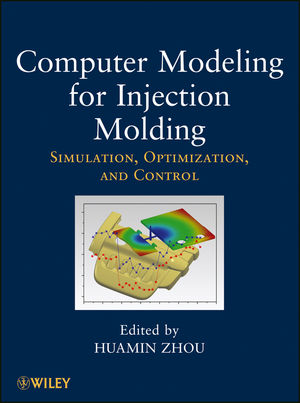 Computer Modeling for Injection Molding: Simulation, Optimization, and Control (0470602996) cover image