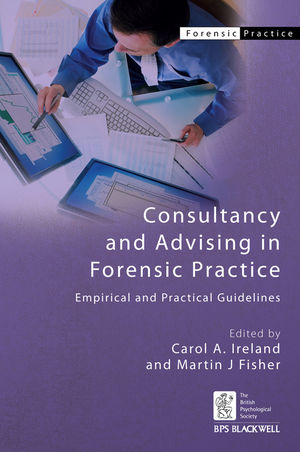 Consultancy and Advising in Forensic Practice: Empirical and Practical Guidelines (0470661496) cover image