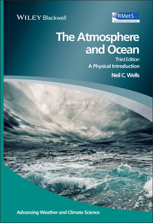 Book Cover Image for The Atmosphere and Ocean: A Physical Introduction, 3rd Edition