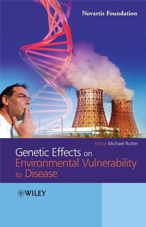 Genetic Effects on Environmental Vulnerability to Disease (0470696796) cover image