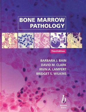 Bone Marrow Pathology, 3rd Edition